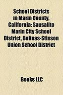 School Districts in Marin County, California: Sausalito Marin City School District, Bolinas-Stinson Union School District