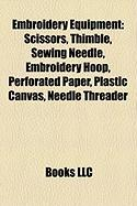 Embroidery Equipment: Scissors, Thimble, Sewing Needle, Embroidery Hoop, Perforated Paper, Plastic Canvas, Needle Threader