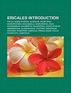 Ericales Introduction: Phlox, Dodecatheon, Saurauia, Diospyros Sandwicensis, Soldanella, Marcgravia, Gilia, Polemonium, Navarretia Squarrosa