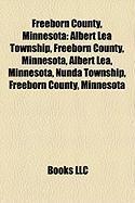 Freeborn County, Minnesota: Albert Lea Township, Freeborn County, Minnesota, Albert Lea, Minnesota, Nunda Township, Freeborn County, Minnesota