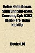 Helio: Helio Ocean, Samsung Sph-A503, Samsung Sph-A303, Helio Hero, Helio Kickflip