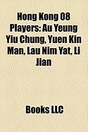 Hong Kong 08 Players: Au Yeung Yiu Chung, Yuen Kin Man, Lau Nim Yat, Li Jian