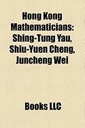 Hong Kong Mathematicians: Shing-Tung Yau, Shiu-Yuen Cheng, Juncheng Wei