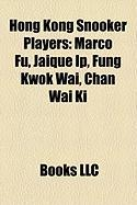 Hong Kong Snooker Players: Marco Fu, Jaique IP, Fung Kwok Wai, Chan Wai KI