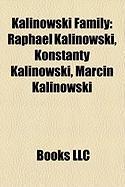 Kalinowski Family: Raphael Kalinowski, Konstanty Kalinowski, Marcin Kalinowski