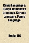 Kainji Languages: Cicipu, Damakawa Language, Kurama Language, Pongu Language