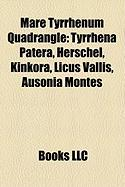 Mare Tyrrhenum Quadrangle: Tyrrhena Patera, Herschel, Kinkora, Licus Vallis, Ausonia Montes