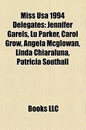 Miss USA 1994 Delegates: Jennifer Gareis, Lu Parker, Carol Grow, Angela McGlowan, Linda Chiaraluna, Patricia Southall