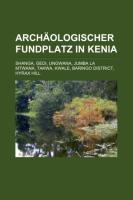 Archäologischer Fundplatz in Kenia
