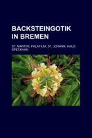 Backsteingotik in Bremen