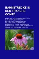 Bahnstrecke in Der Franche-Comté