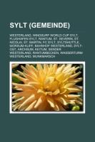 Sylt (Gemeinde): Westerland, Windsurf World Cup Sylt, Flughafen Sylt, Rantum, St. Severin, St. Nicolai, St. Martin, FC Sylt, Syltshuttl