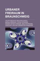 Urbaner Freiraum in Braunschweig