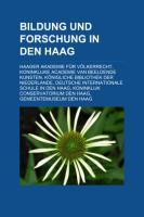 Bildung Und Forschung in Den Haag