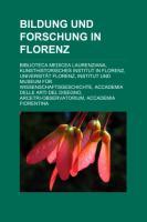 Bildung Und Forschung in Florenz