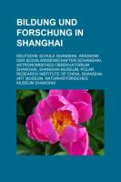 Bildung Und Forschung in Shanghai
