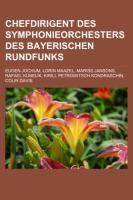 Chefdirigent Des Symphonieorchesters Des Bayerischen Rundfunks