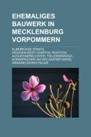 Ehemaliges Bauwerk in Mecklenburg-Vorpommern