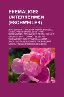 Ehemaliges Unternehmen (Eschweiler)