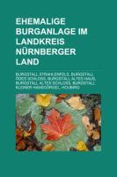 Ehemalige Burganlage Im Landkreis Nürnberger Land