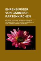 Ehrenbürger Von Garmisch-Partenkirchen