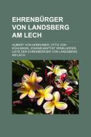 Ehrenbürger Von Landsberg Am Lech
