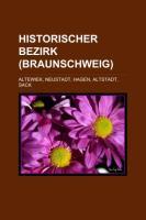 Historischer Bezirk (Braunschweig)