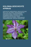 Kolonialgeschichte Afrikas: Geschichte Nordafrikas, Mahdi-Aufstand, Wettlauf Um Afrika, Madagaskarplan, Hamitentheorie, Kongokonferenz