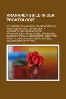 Krankheitsbild in Der Proktologie