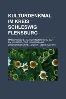 Kulturdenkmal Im Kreis Schleswig-Flensburg