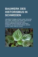 Bauwerk Des Historismus in Schweden