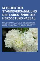 Mitglied Der Ständeversammlung Der Landstände Des Herzogtums Nassau