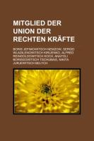 Mitglied Der Union Der Rechten Kräfte