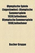 Olympische Spiele (Jugoslawien): Olympische Sommerspiele 1936-Teilnehmer, Olympische Sommerspiele 1996-Teilnehmer