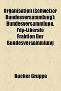 Organisation (Schweizer Bundesversammlung)