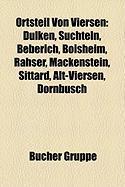 Ortsteil Von Viersen: Dulken, Suchteln, Beberich, Boisheim, Rahser, Mackenstein, Sittard, Alt-Viersen, Dornbusch