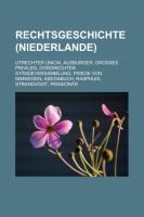 Rechtsgeschichte (Niederlande)