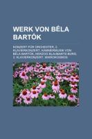 Werk Von Béla Bartók