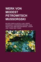 Werk Von Modest Petrowitsch Mussorgski