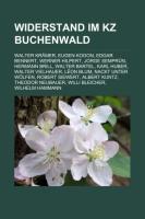 Widerstand Im Kz Buchenwald