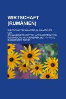 Wirtschaft (Rum Nien): Wirtschaft Rum Niens, Rum Nischer Leu, Schwarzmeer-Wirtschaftskooperation, Rum Nische Nationalbank, Bet 10, Rotx