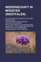 Wissenschaft in Munster (Westfalen): Fachhochschule Munster, Haus Der Niederlande, Philosophisch-Theologische Hochschule Munster