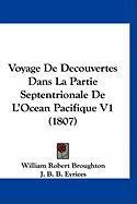 Voyage de Decouvertes Dans La Partie Septentrionale de L'Ocean Pacifique V1 (1807) - Broughton, William Robert