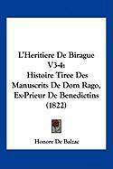 L'Heritiere de Birague V3-4: Histoire Tiree Des Manuscrits de Dom Rago, Ex-Prieur de Benedictins (1822) - De Balzac, Honore