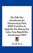 Die Falle Der Anrechnung Im Dienstvertrag Nach Dgd Und Gew.-0. Zugleich: Ein Beltrag Zur Lehre Vom Begriff Der Anrechnung (1905)