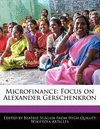 Microfinance: Focus on Alexander Gerschenkron - Monteiro, Bren
