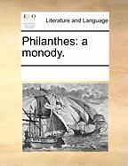 Philanthes: A Monody. - Multiple Contributors, See Notes