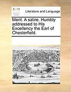 Merit. a Satire. Humbly Addressed to His Excellency the Earl of Chesterfield. - Multiple Contributors, See Notes