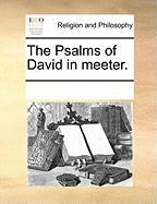 The Psalms of David in Meeter. - Multiple Contributors, See Notes