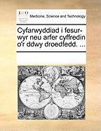 Cyfarwyddiad I Fesur-Wyr Neu Arfer Cyffredin O'r Ddwy Droedfedd. ... - Multiple Contributors, See Notes